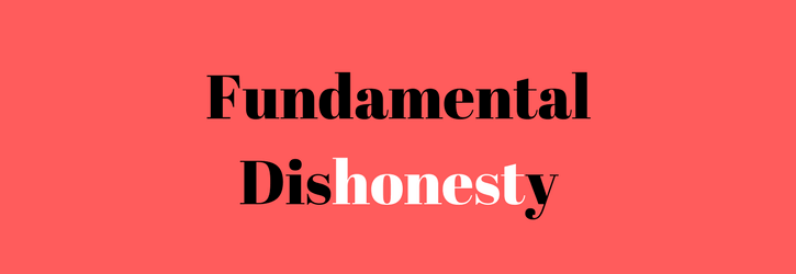 Fundamental Dishonesty