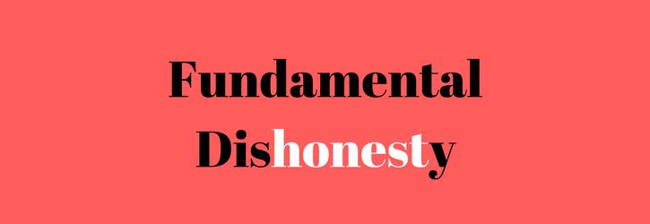 Fundamental Dishonesty